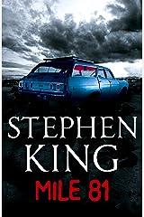 Mile 81 Kindle Edition