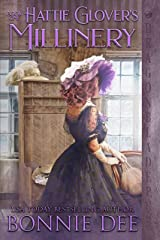 Hattie Glover's Millinery (The Providence Street Shops Book 1) Kindle Edition