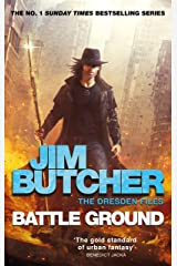Battle Ground: The Dresden Files 17 Kindle Edition