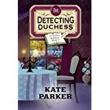 The Detecting Duchess (Victorian Bookshop Mystery Book 5)