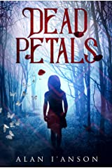 Dead Petals: A haunting mystery that keeps its secrets until the thrilling conclusion. (English Edition) Kindle版