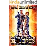 Renegade Children: An Intergalactic Space Opera Adventure (Renegade Star Book 8)