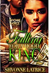 Falling for a Hood King 2 Kindle Edition