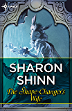 The Shape-Changer's Wife (English Edition)