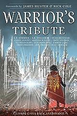 Warrior's Tribute: A LitRPG Gives Back Anthology Kindle Edition