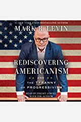 Rediscovering Americanism: And the Tyranny of Progressivism Audible Audiobook