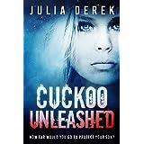 Cuckoo Unleashed (Cuckoo Series Book 2)