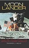 Moon Lander: How We Developed the Apollo Lunar Module (Smith…