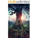 Sword of Oak: Dragons Rising Book Four