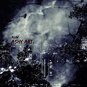 Ashy art.