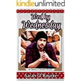 Wed by Wednesday (Passion In Paradise - The Men Of The McKinnon Sisters)