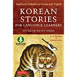 Korean Stories For Language Learners: Traditional FolktaleLANGs in Korean and English (MP3 Downloadable Audio Included)