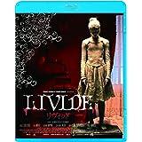リヴィッド [Blu-ray]