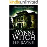 The Wynne Witch (The Braddock & Gray Case Files Book 3)