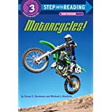 Motorcycles!: Step Into Reading 3