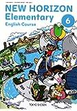 NEW HORIZON Elementary English(6) (小学校外国語科用 文部科学省検定済教科書)