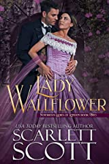 Lady Wallflower (Notorious Ladies of London Book 2) Kindle Edition