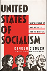 United States of Socialism: Who's Behind It. Why It's Evil. How to Stop It. Kindle Edition
