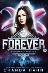 Forever (An Unfortunate Fairy Tale Book 5) Kindle Edition