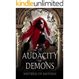 The Audacity of Demons (Mistress of Mayhem Book 1)