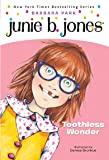 Junie B., First Grader: Toothless Wonder
