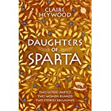 Daughters of Sparta: A tale of secrets, betrayal and revenge from mythology's most vilified women