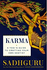Karma: A Yogi's Guide to Crafting Your Own Destiny Kindle Edition