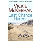 Last Chance Harbor (A Pelican Pointe Novel Book 6) (English Edition)