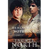 Hemingway's Notebook: A Gay MM Time Travel Romance (Love Across Time Book 5)