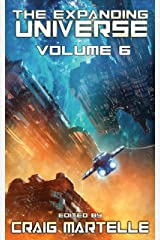 The Expanding Universe 6: A Science Fiction Exploration Kindle Edition