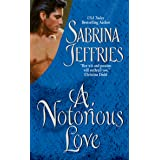 A Notorious Love (Swanlea Spinsters Book 2)