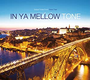 IN YA MELLOW TONE 11