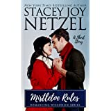Mistletoe Rules  (Romancing Wisconsin Book 4)