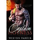 Captain Hotness: A Single Father Bad Boy Novel