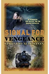 Signal for Vengeance (Railway Detective series Book 13) Kindle Edition