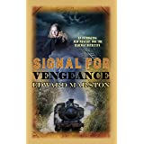 Signal for Vengeance (Railway Detective series Book 13)