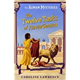 The Twelve Tasks of Flavia Gemina (Roman Mysteries)