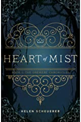 Heart of Mist: Book I: The Oremere Chronicles Kindle Edition
