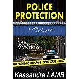 POLICE PROTECTION: A Kate Huntington Mystery (The Kate Huntington Mystery Series Book 10)