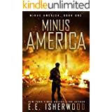 Minus America: A Post-Apocalyptic Survival Thriller