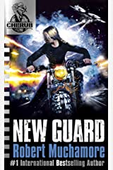 New Guard: Book 17 (CHERUB) Kindle Edition