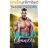 Wild Chances (Wyoming Wilds Book 3)