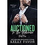 Auctioned To The Billionaire (Part Four)