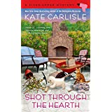 Shot Through the Hearth (A Fixer-Upper Mystery Book 7)