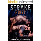Stryke First: The Rock Series book 5