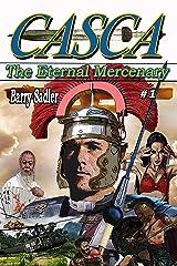 Casca 1: The Eternal Mercenary Kindle Edition