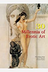30 Millennia of Erotic Art (Book Collection) Kindle Edition
