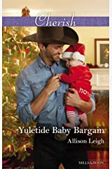 Yuletide Baby Bargain (Return to the Double C Book 12) Kindle Edition