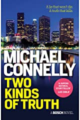 Two Kinds of Truth (HARRY BOSCH Book 20) Kindle Edition