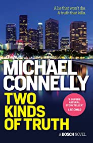 Two Kinds of Truth (HARRY BOSCH Book 20)